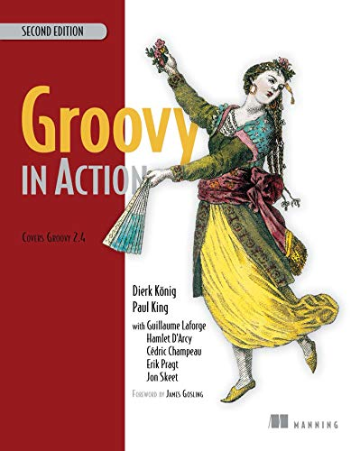 Groovy in Action: Covers Groovy 2.4 (English Edition)