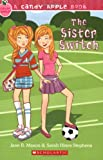 The Sister Switch (Candy Apple)
