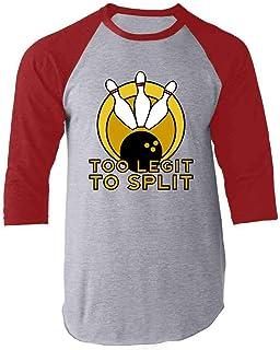 Too Legit to Split Bowling Team Funny Raglan Baseball Tee Shirt