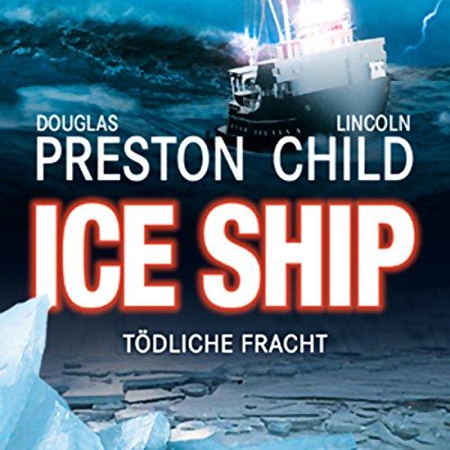 Ice Ship - Tödliche Fracht audiobook cover art