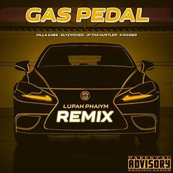 Gas Pedal (Lupah Phaiym Remix) [feat. Slyzwicked & Killa Gabe]