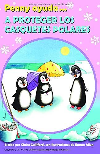 Penny Ayuda A Proteger Los Casquetes Polares