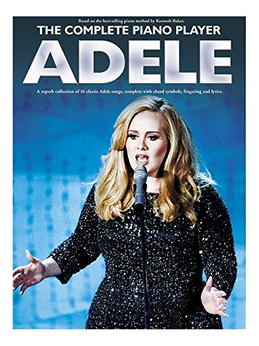 The Complete Piano Player: Adele. Für Klavier