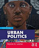 Urban Politics: Cities and Suburbs in a Global Age