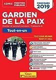 Concours Gardien de la paix - Catégorie B - Tout-en-un - Premier et second concours - Concours 2019