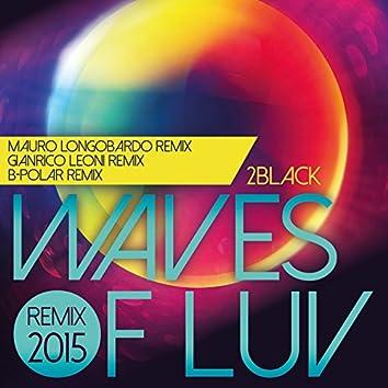 Waves of Luv - Remix 2015 by Gianrico Leoni, Mauro Longobardo, B-Polar