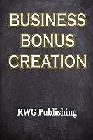 Business Bonus Creation