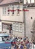 Mühlhausen - 'Köpper' vom Fünfer: Bilder aus DDR-Zeiten