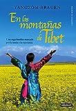 En las montañas de Tíbet (Across Many Mountains): Una saga familiar marcada por la huida y la esperanza (Punto de mira)
