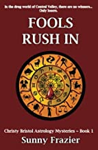 Fools Rush In (Christy Bristol Astrology Mysteries)
