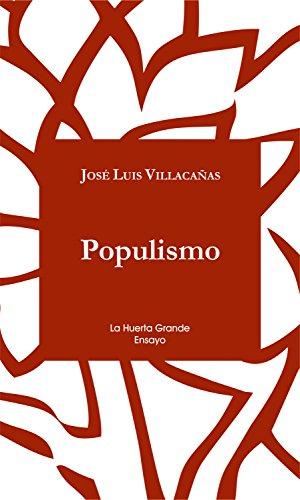 Populismo (Ensayo nº 1) eBook: Villacañas, Jose Luis: Amazon.es ...