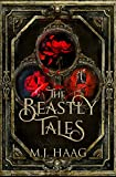 The Beastly Tales: The Complete Collection: Books 1 - 3 (English Edition)