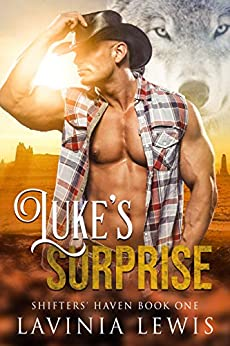Luke's Surprise (Shifters' Haven Book 1) by [Lavinia Lewis]