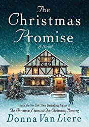 Christmas Books: The Christmas Promise by Donna VanLiere. christmas books, christmas novels, christmas literature, christmas fiction, christmas books list, new christmas books, christmas books for adults, christmas books adults, christmas books classics, christmas books chick lit, christmas love books, christmas books romance, christmas books novels, christmas books popular, christmas books to read, christmas books kindle, christmas books on amazon, christmas books gift guide, holiday books, holiday novels, holiday literature, holiday fiction, christmas reading list, christmas authors