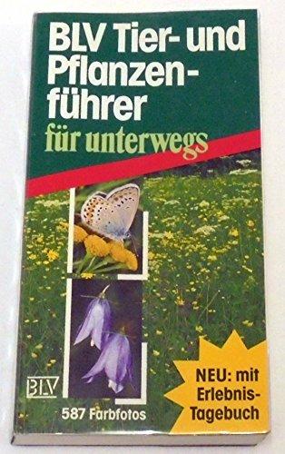 BLV Tier- und Pflanzenführer für unterwegs von Wilhelm Eisenreich (Herausgeber), Dorothee Eisenreich (Herausgeber), Ute E. Zimmer (Mitarbeiter), (November 1995) Broschiert