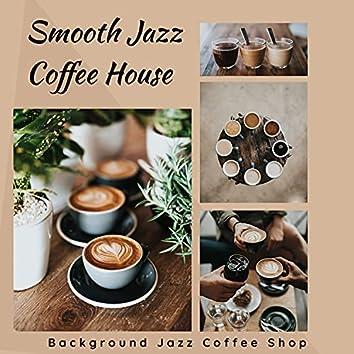 Smooth Jazz Coffee House