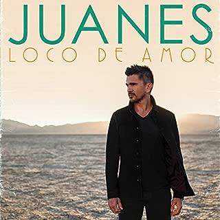 Loco De Amor by Juanes (2014-08-03)