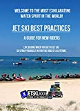 Jet Ski Best Practices - A Guide for New riders