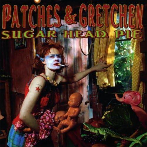 Patches & Gretchen