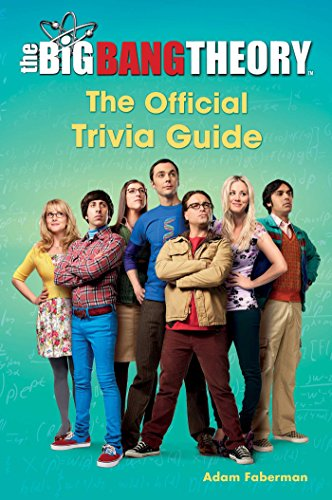 The Big Bang Theory: The Official Trivia Guide