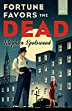 Image of Fortune Favors the Dead: A Novel (A Pentecost and Parker Mystery)