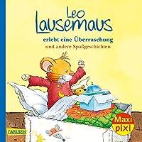 Maxi Pixi 324: VE 5 Leo Lausemaus erlebt eine Ueberraschung (5 Exemplare): und andere Spassgeschichten