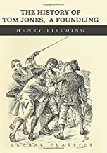 Best the history of tom jones a foundling Reviews