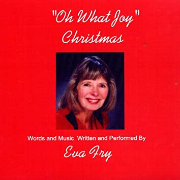 Oh What Joy, Christmas