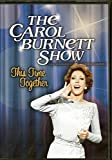 The Carol Burnett Show - This Time Together [Alternate Episodes]