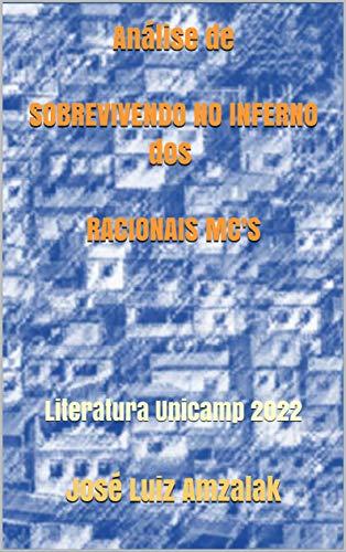 Análise de SOBREVIVENDO NO INFERNO dos RACIONAIS MC'S: Literatura Unicamp 2022