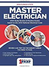 2019 Florida Master Electrician Exam Prep: 2019 Study Review & Practice Exams based on the 2014 National Electrical Code