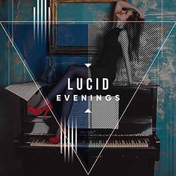 # Lucid Evenings