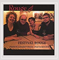 Festival Rouge French Cabaret Music: Edith Piaf &