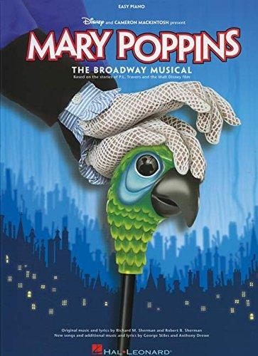 Mary Poppins - The Broadway Musical: Noten, Sammelband für Klavier (Easy Piano Songbook)