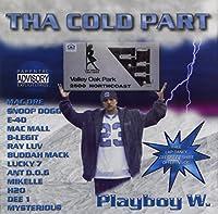 Tha Cold Part