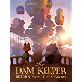 The Dam Keeper, Book 3: Return from the Shadows (English Edition)