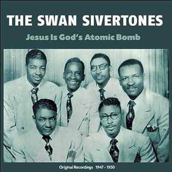 Jesus Is God's Atomic Bomb (Original Recordings 1947 - 1950)