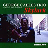 Skylark by George Cables Trio (1997-03-18)