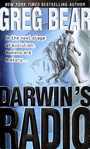 Darwin's Radio: A Novel: In the Next Stage of Evolution, Humans Are History...