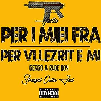 Per I Miei Fra / Per Vllezrit E Mi (feat. Gergo)
