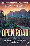 Open Road: A Midlife Memoir of Travel and the National Parks (Memoir Series)