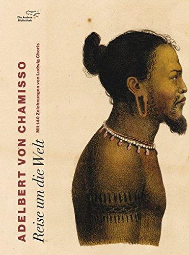 Reise um die Welt (Foliobände der Anderen Bibliothek, Band 10)