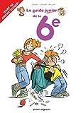 Les Guides Junior - Tome 18 - La 6e