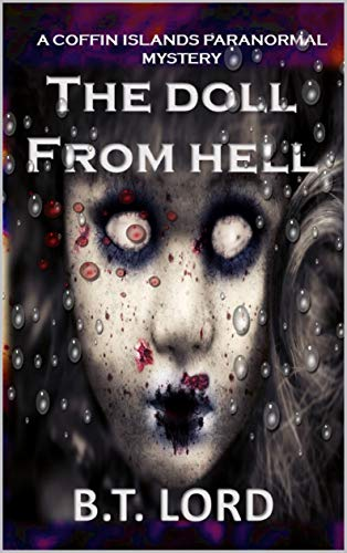 The Doll From Hell (The Coffin Islands Paranormal Mysteries Book 3)