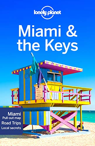Lonely Planet Miami & the Keys [Lingua Inglese]