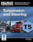 ASE Test Preparation - T5 Suspension and Steering (ASE Test Prep for Medium/Heavy Duty Truck (ASE Test Preparation: Medium/Heavy Duty Truck Technician Certification)