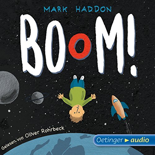 Boom!                   By:                                                                                                                                 Mark Haddon                               Narrated by:                                                                                                                                 Oliver Rohrbeck                      Length: 3 hrs and 25 mins     Not rated yet     Overall 0.0