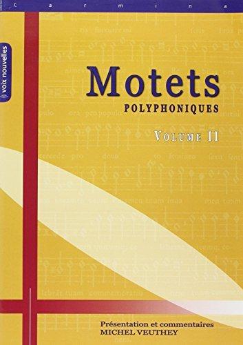 Motets polyphoniques Volume II