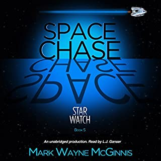 Space Chase     Star Watch, Book 5              By:                                                                                                                                 Mark Wayne McGinnis                               Narrated by:                                                                                                                                 L.J. Ganser                      Length: 8 hrs and 4 mins     138 ratings     Overall 4.5
