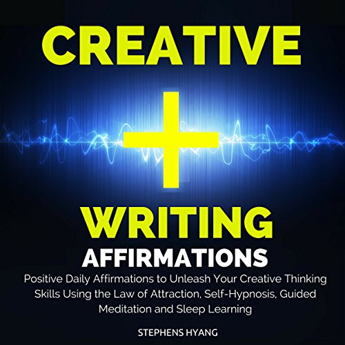 Creative Writing Affirmations     Positive Daily Affirmations to Unleash Your Creative Thinking Skills Using the Law of Attraction, Self-Hypnosis, Guided Meditation and Sleep Learning              By:                                                                                                                                 Stephens Hyang                               Narrated by:                                                                                                                                 Rhiannon Angell                      Length: 46 mins     Not rated yet     Overall 0.0